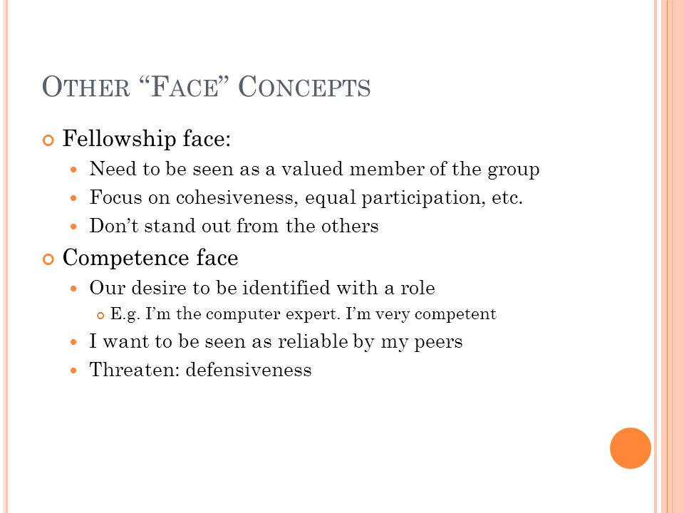 Other Face Concepts Fellowship face: Competence face