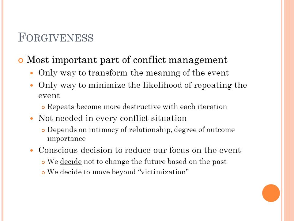 Forgiveness Most important part of conflict management