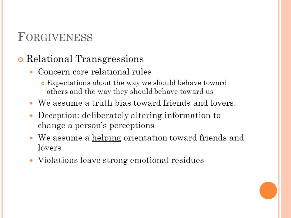 Forgiveness Relational Transgressions Concern core relational rules