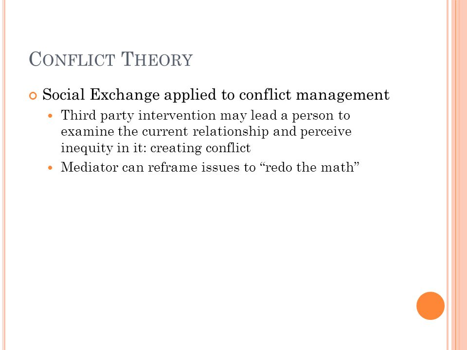 Conflict Theory Social Exchange applied to conflict management