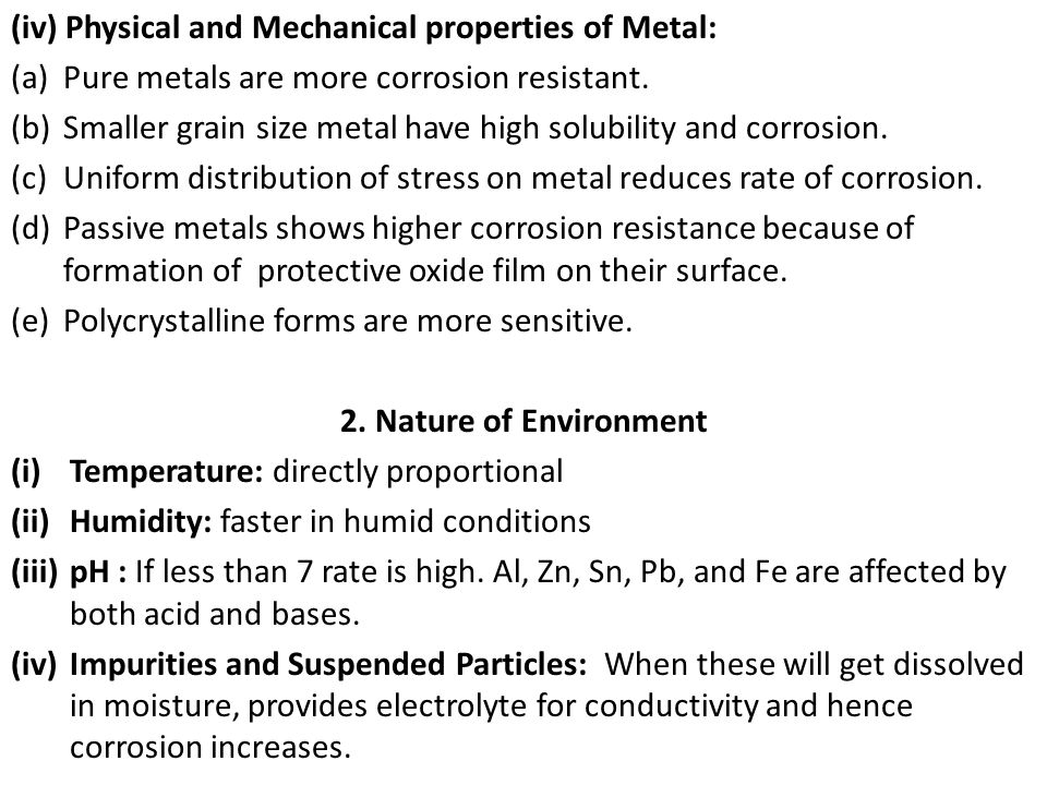 (iv) Physical and Mechanical properties of Metal: