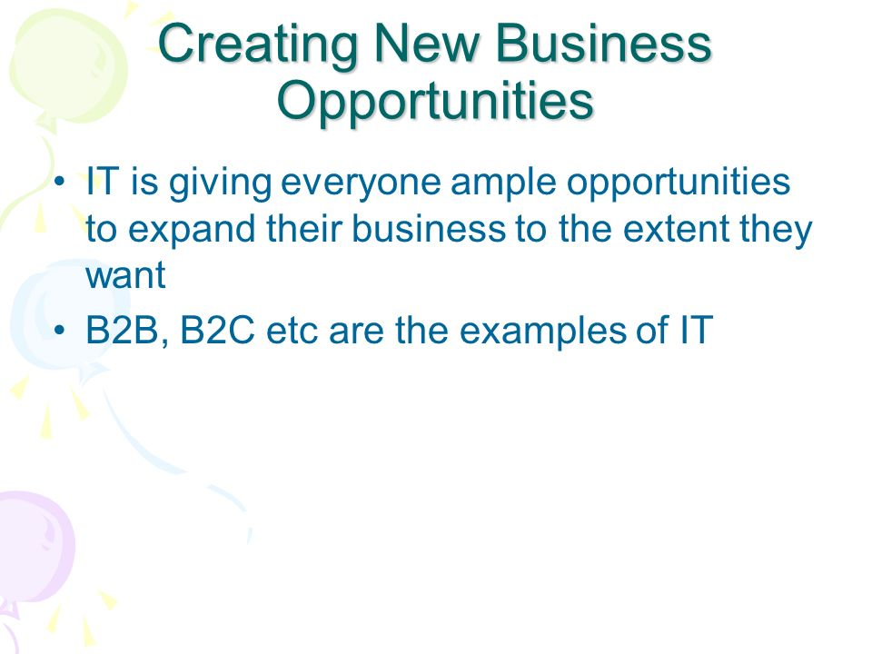 Creating New Business Opportunities