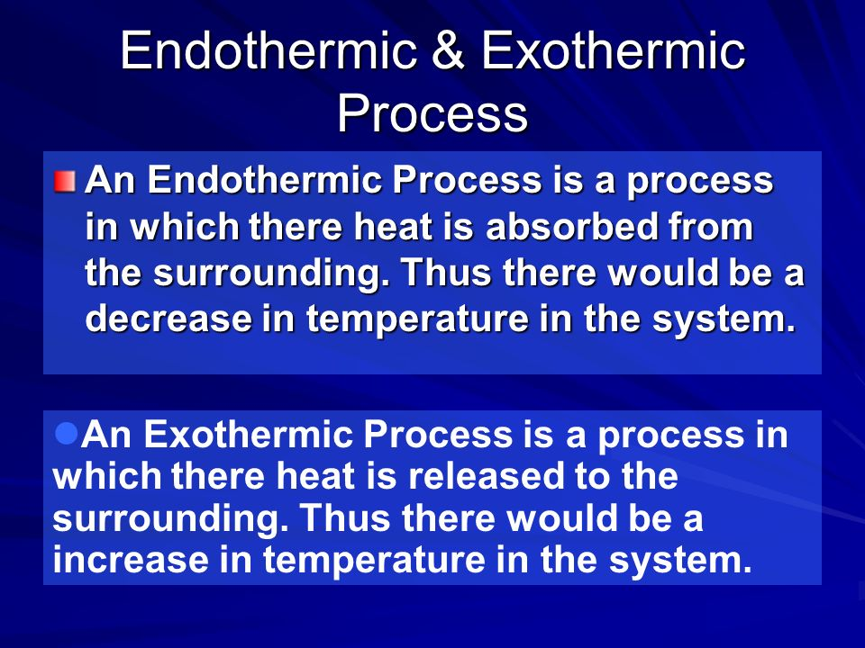 Endothermic & Exothermic Process