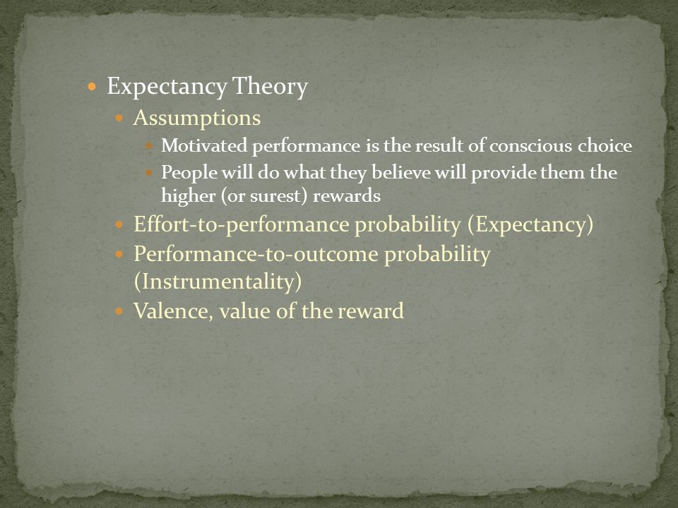 Expectancy Theory Assumptions