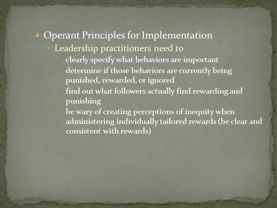 Operant Principles for Implementation