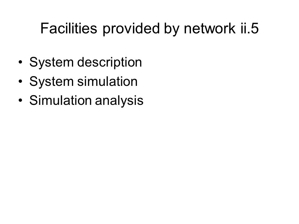 Facilities provided by network ii.5
