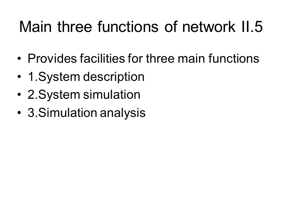 Main three functions of network II.5