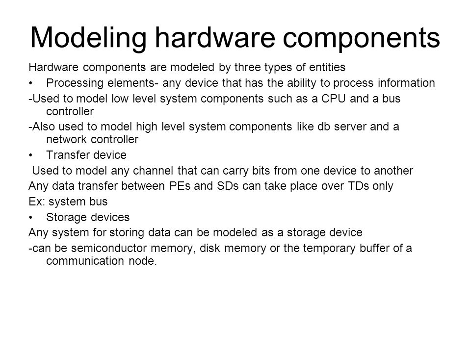 Modeling hardware components