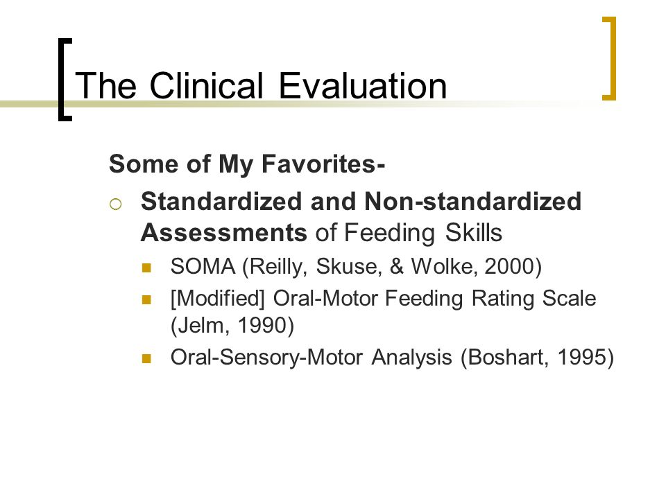 The Clinical Evaluation