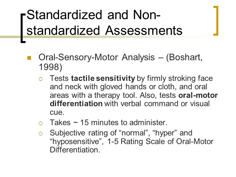 Standardized and Non-standardized Assessments