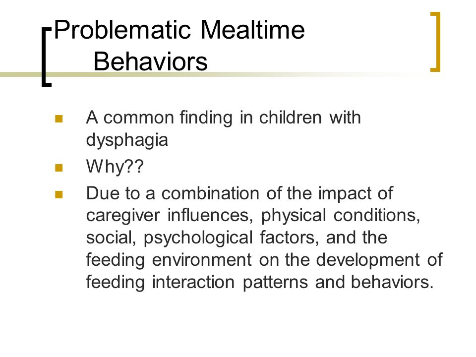 Problematic Mealtime Behaviors