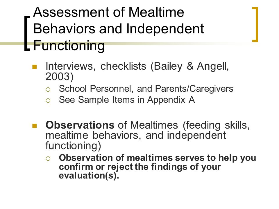 Assessment of Mealtime Behaviors and Independent Functioning