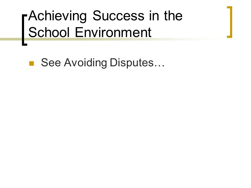Achieving Success in the School Environment