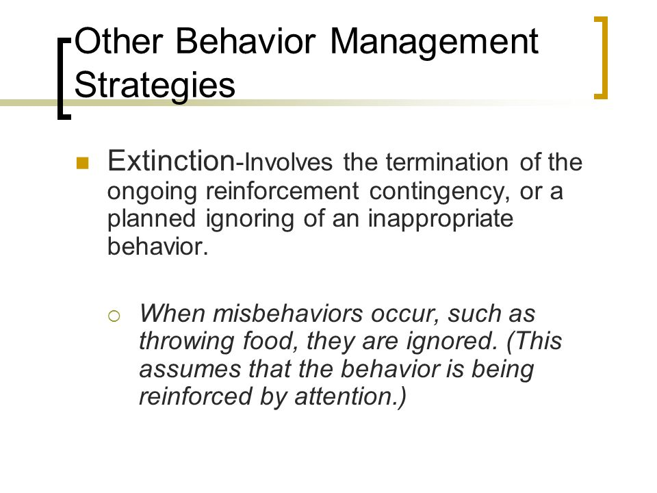 Other Behavior Management Strategies
