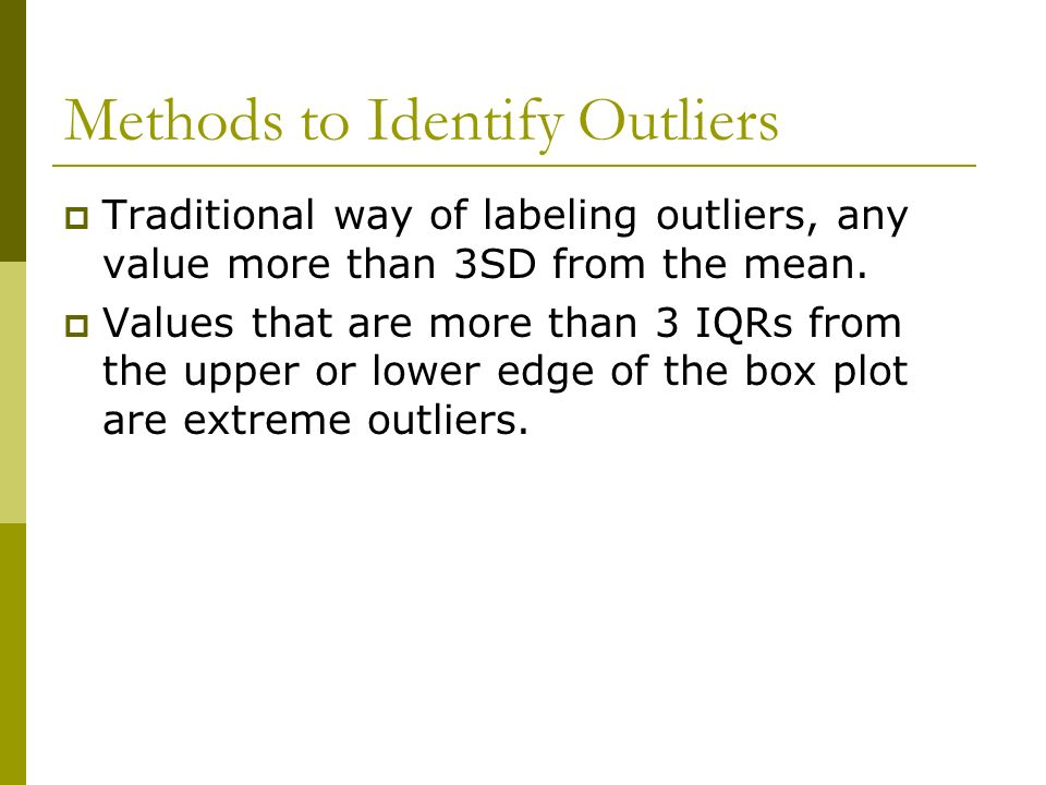 Methods to Identify Outliers