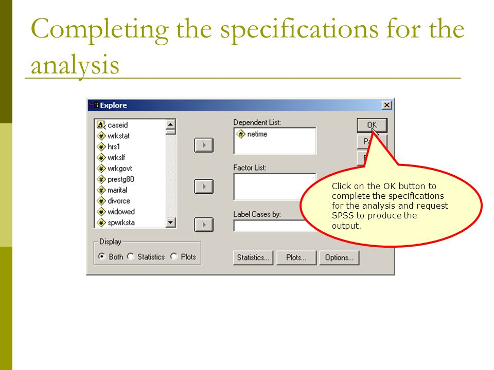 Completing the specifications for the analysis