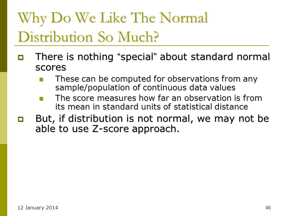 Why Do We Like The Normal Distribution So Much