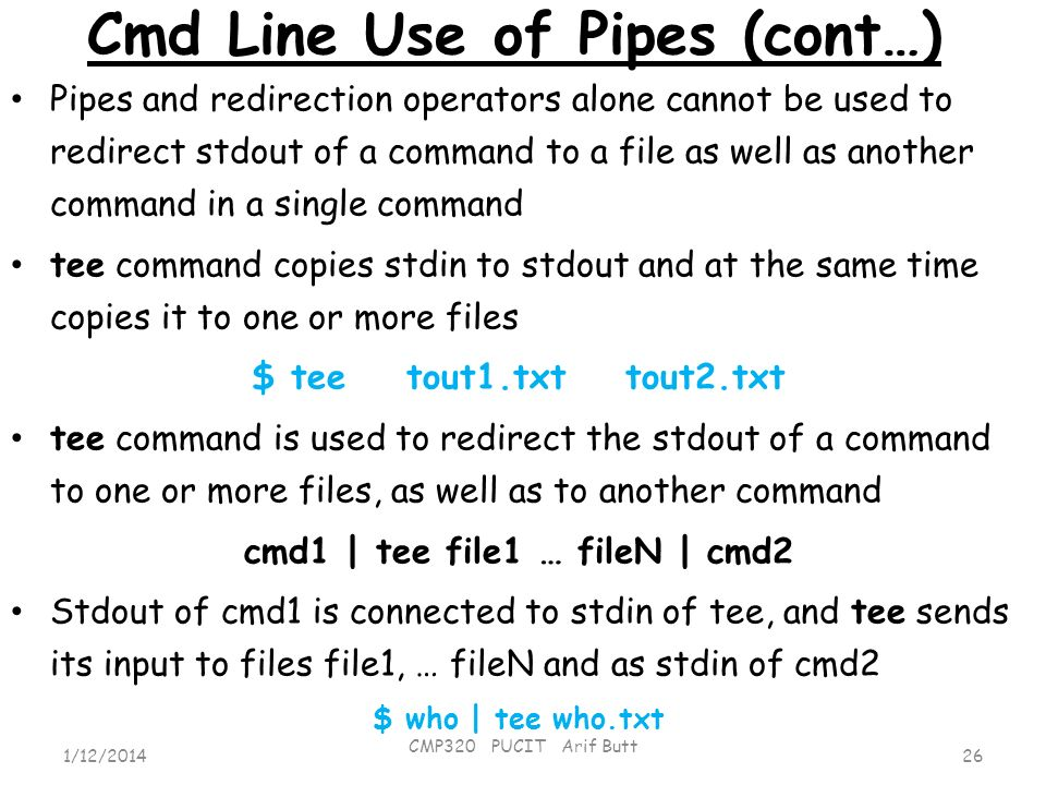 Cmd Line Use of Pipes (cont…)
