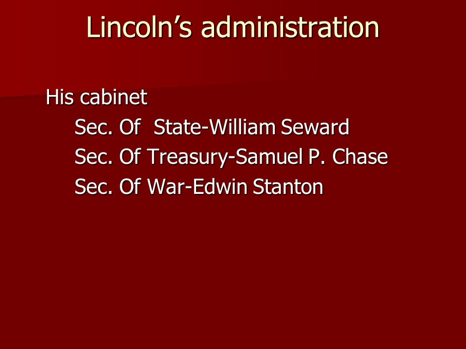 Lincoln's administration