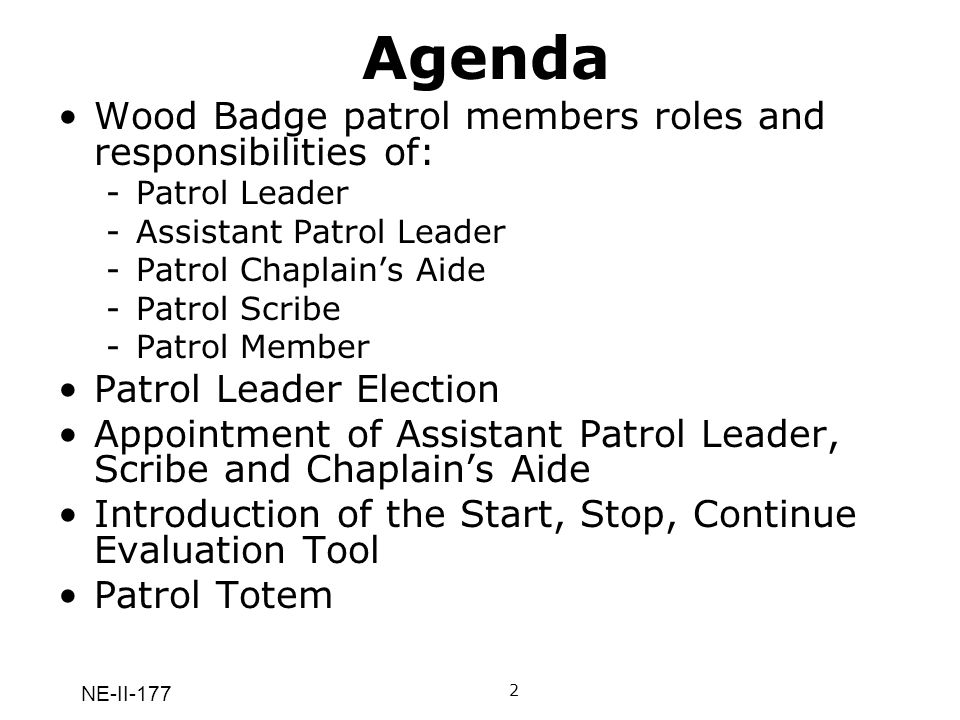 Agenda Wood Badge patrol members roles and responsibilities of: