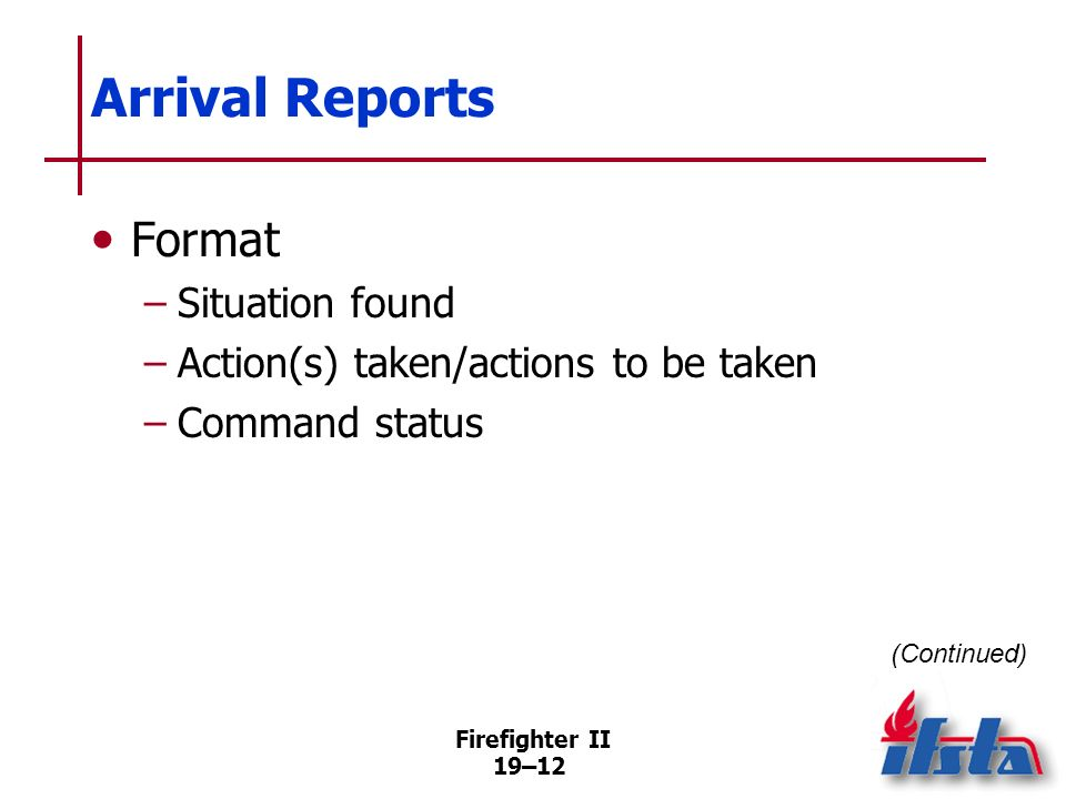 Arrival Reports Format Situation found