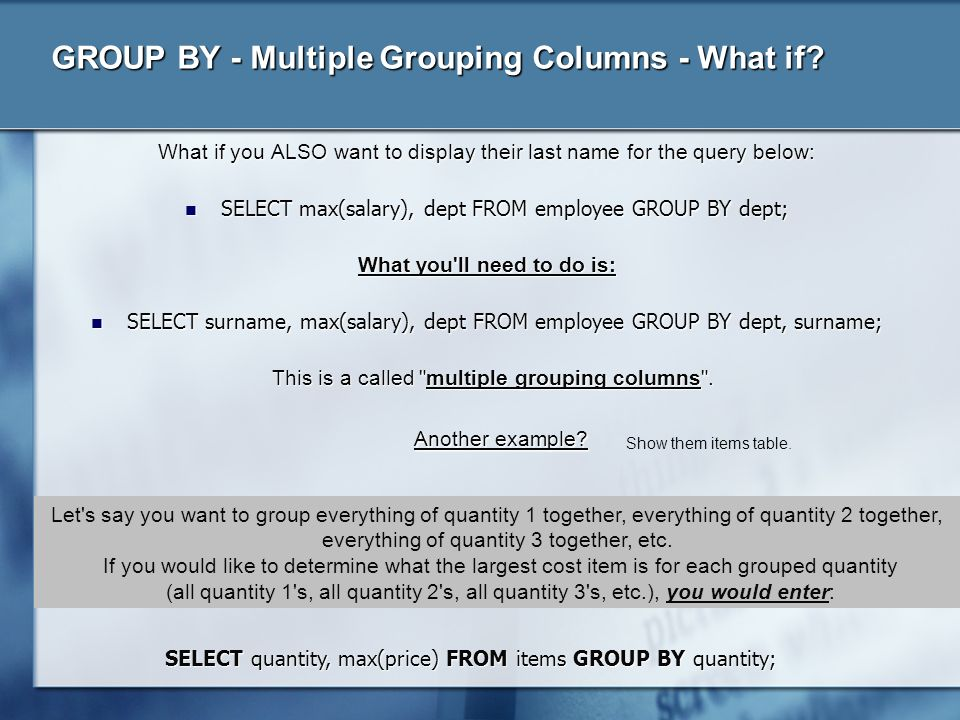 GROUP BY - Multiple Grouping Columns - What if