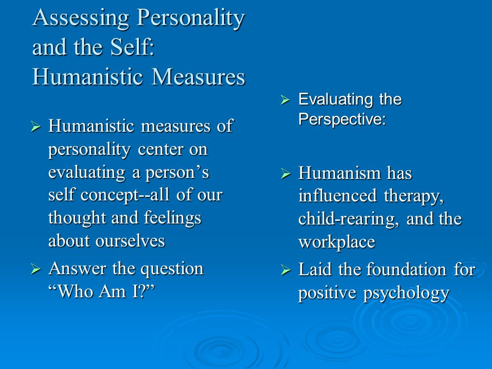Assessing Personality and the Self: Humanistic Measures