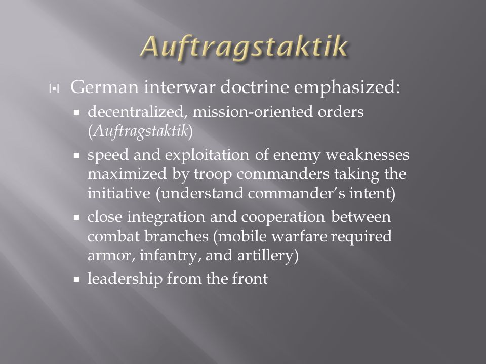 Auftragstaktik German interwar doctrine emphasized: