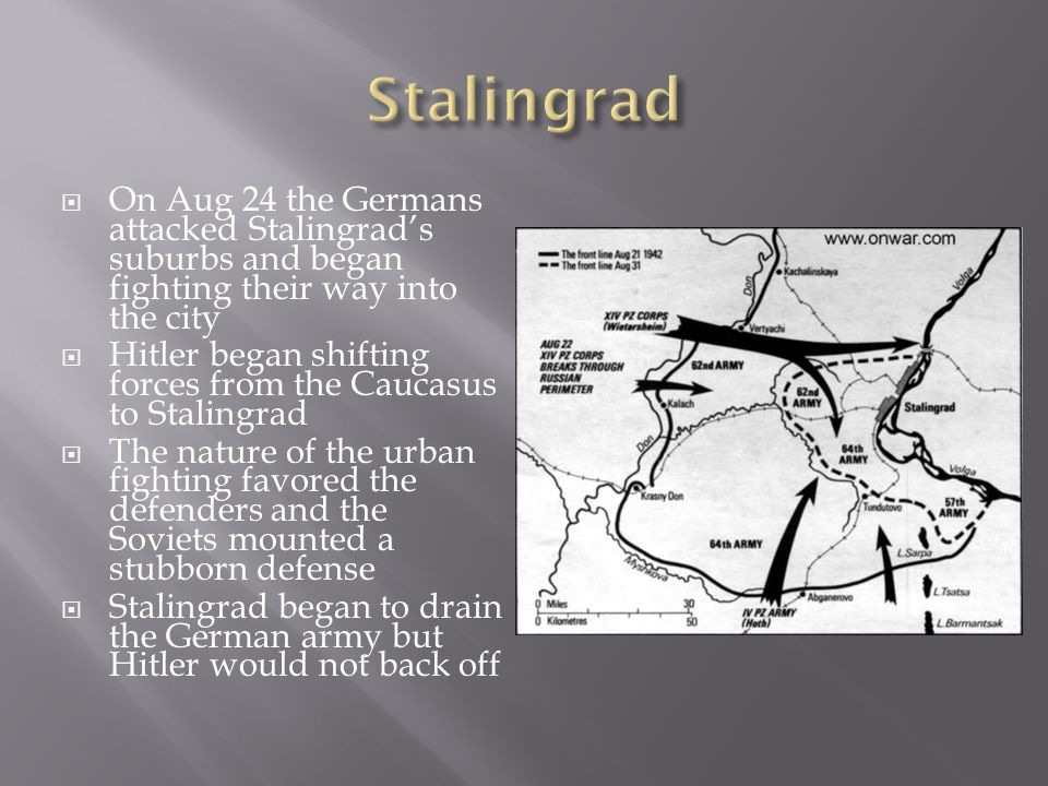 Stalingrad On Aug 24 the Germans attacked Stalingrad's suburbs and began fighting their way into the city.