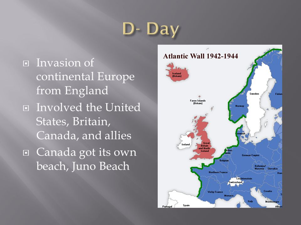 D- Day Invasion of continental Europe from England