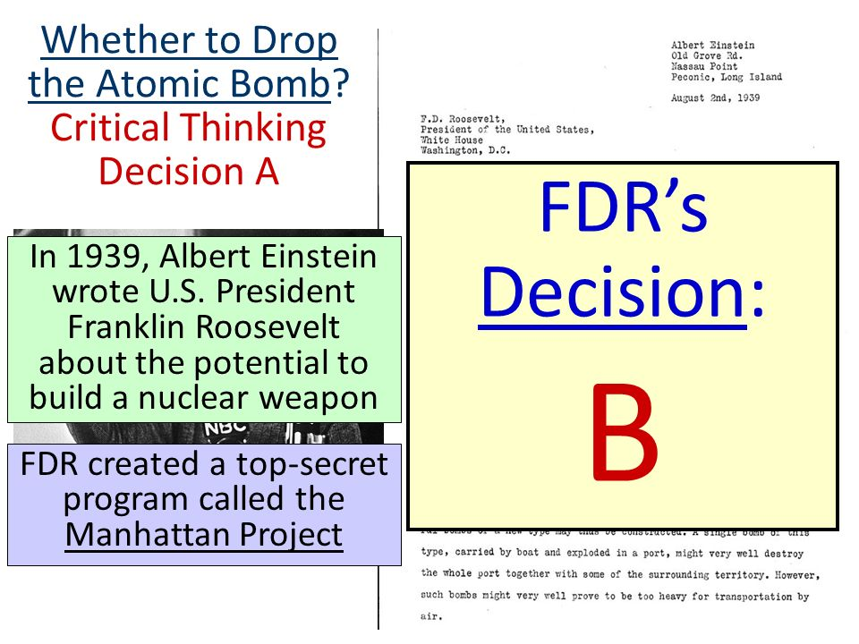 Whether to Drop the Atomic Bomb Critical Thinking Decision A