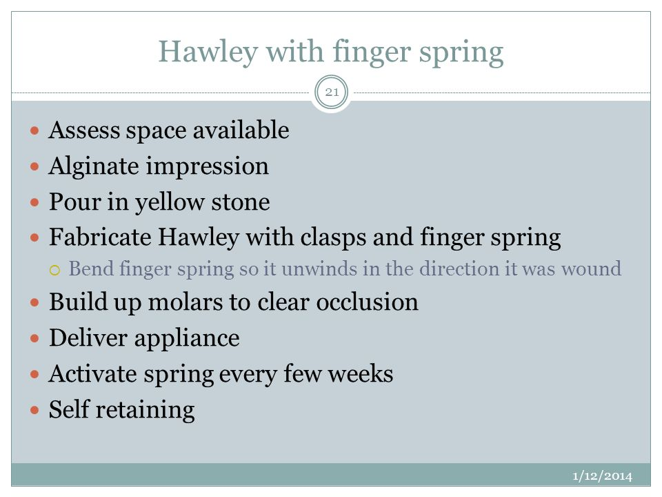 Hawley with finger spring