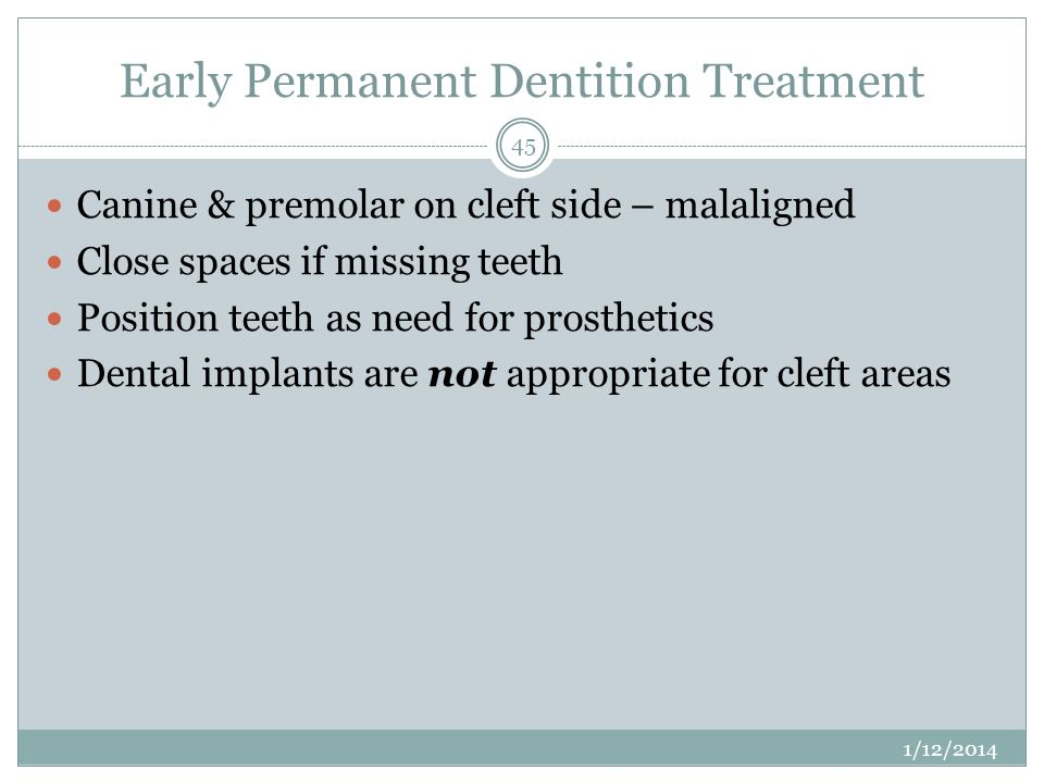 Early Permanent Dentition Treatment