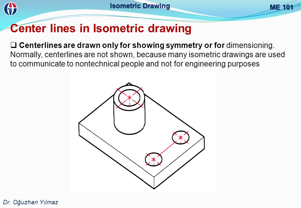 Center lines in Isometric drawing