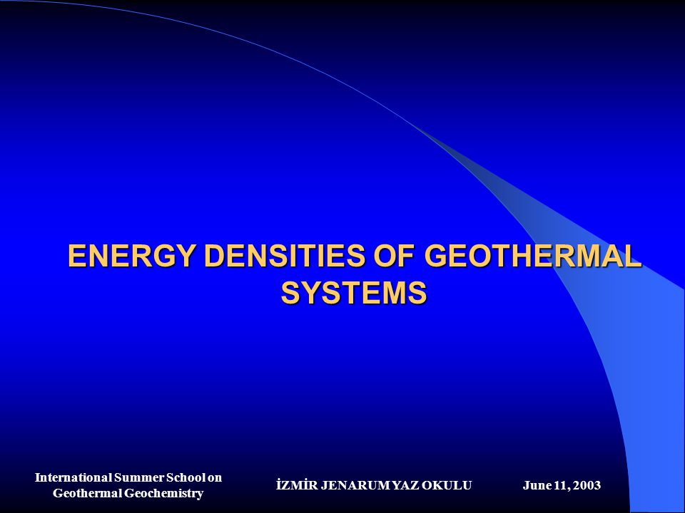 ENERGY DENSITIES OF GEOTHERMAL SYSTEMS