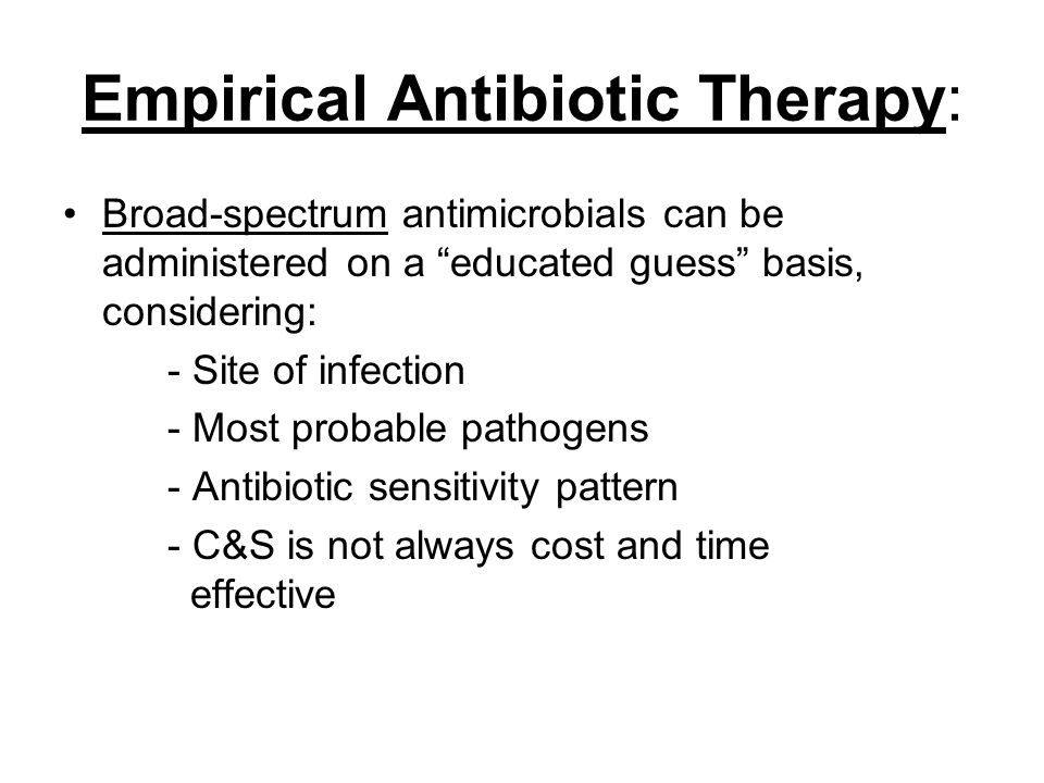 Empirical Antibiotic Therapy:
