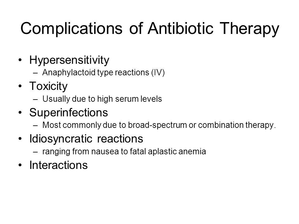 Complications of Antibiotic Therapy