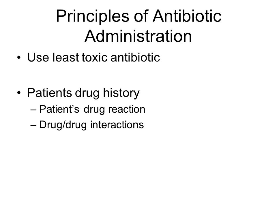 Principles of Antibiotic Administration