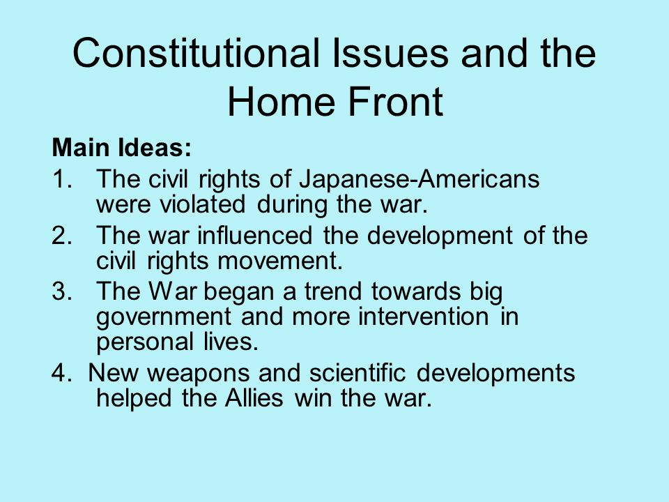 Constitutional Issues and the Home Front