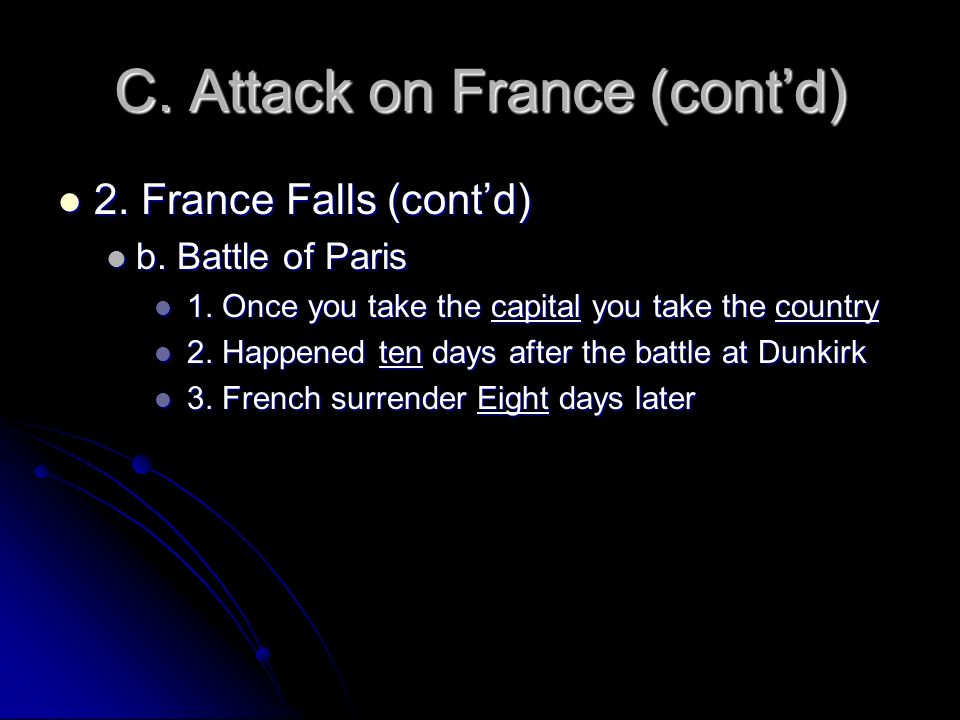 C. Attack on France (cont'd)