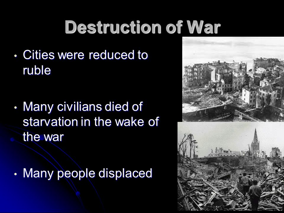 Destruction of War Cities were reduced to ruble