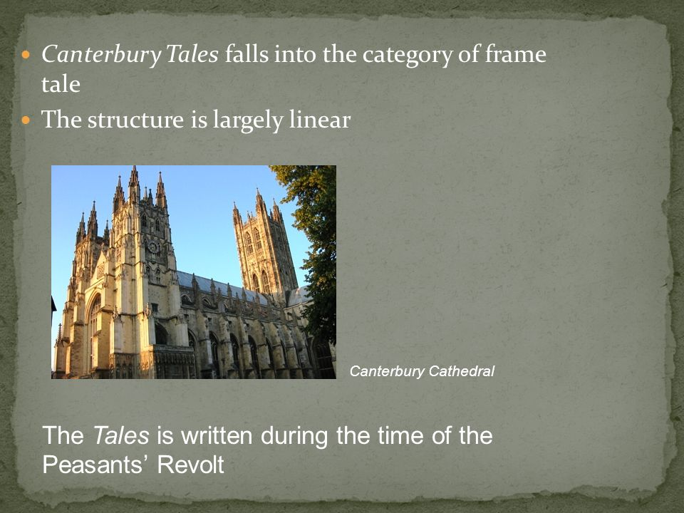 Canterbury Tales falls into the category of frame tale