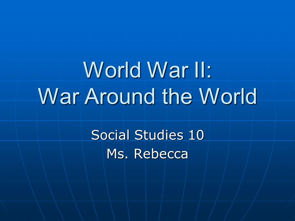 World War II: War Around the World