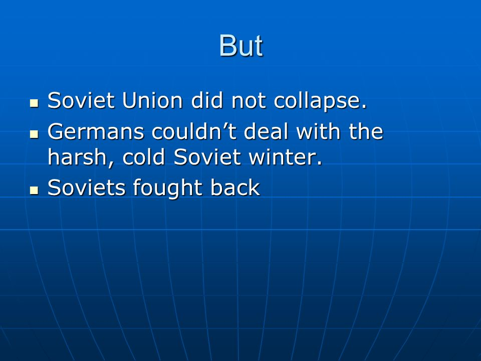 But Soviet Union did not collapse.