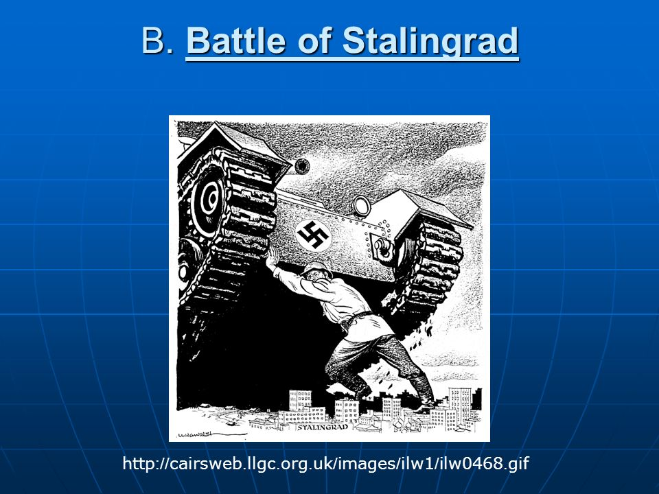 B. Battle of Stalingrad