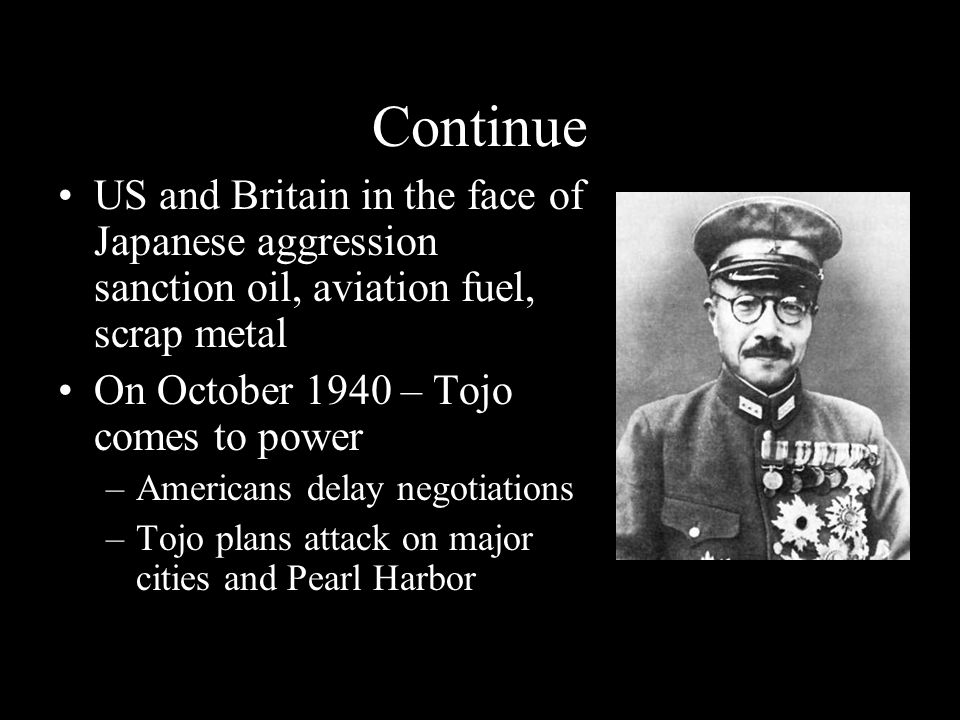 Continue US and Britain in the face of Japanese aggression sanction oil, aviation fuel, scrap metal.
