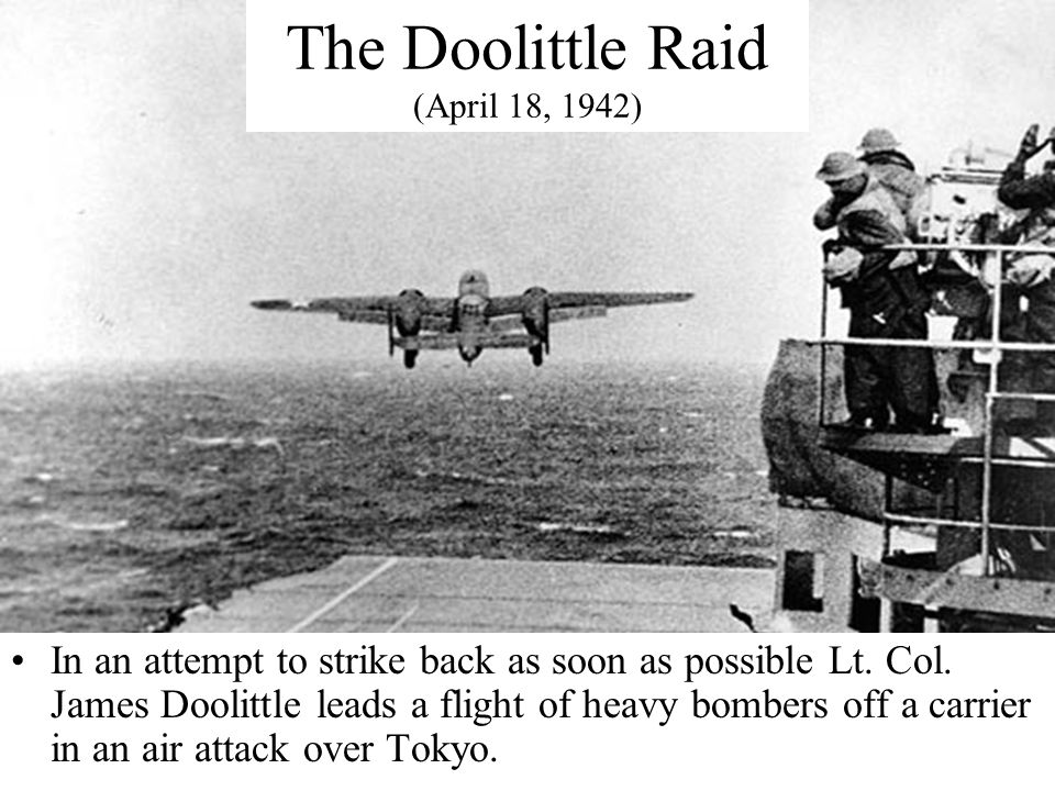 The Doolittle Raid (April 18, 1942)