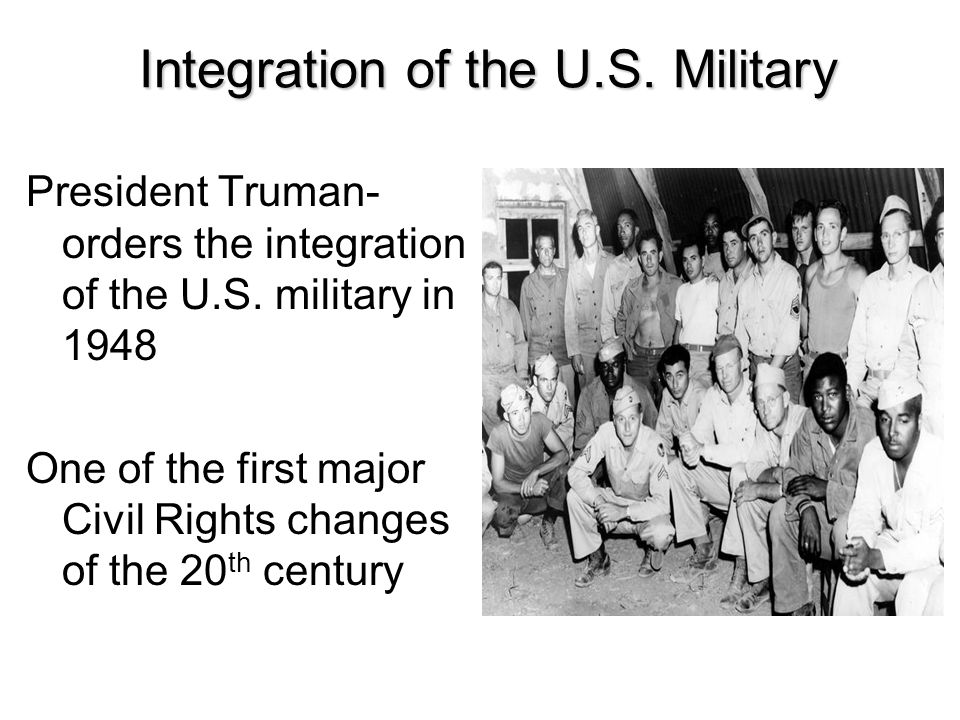 Integration of the U.S. Military
