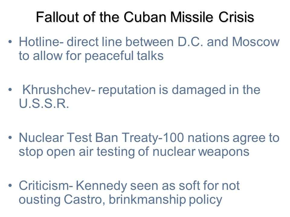 Fallout of the Cuban Missile Crisis