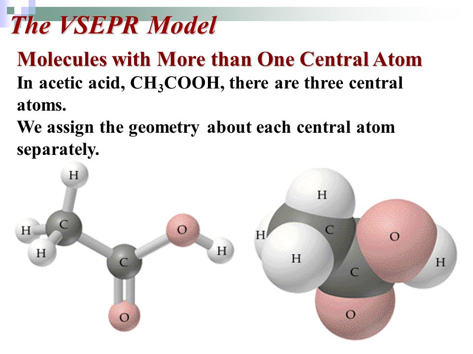 The VSEPR Model Molecules with More than One Central Atom